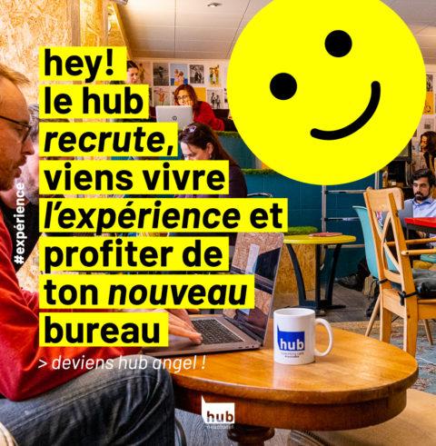 le hub recrute : deviens hub angel et bienvenue dans ton nouveau bureau !